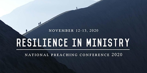 National Preaching Conference 2020: Resilience in Ministry