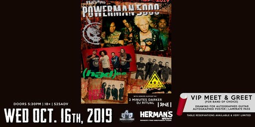 POWERMAN 5000 | (hed) PE | Adema |