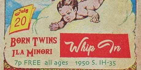 Born Twins and ILA MINORI tickets