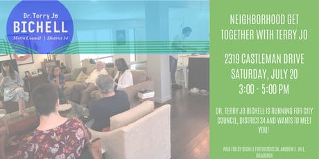 Neighborhood Get Together | Dr. Terry Jo Bichell for City Council District 34 tickets