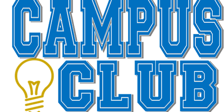 Campus Club Orientation-TUES. JULY 23, 2019@2:00pm (start date 8/19/19)  tickets