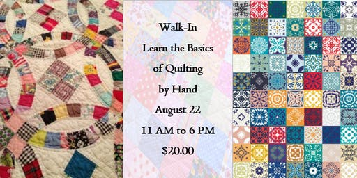 Walk-In: Learn the Basics of Quilting by Hand