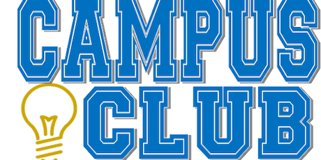 Campus Club Orientation-TUES. JULY 30, 2019@10:00am (start date 8/19/19)  tickets