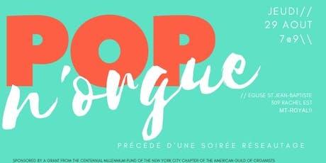 Pop'n orgue et réseautage billets