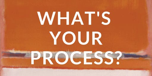 Art and Faith Open Sessions: What's Your Process?
