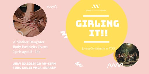 VMW Presents: Girling It! Living Confidently as YOU Workshop