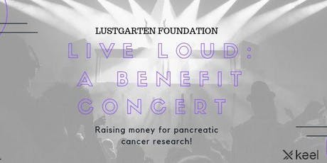 LIVE LOUD: A BENEFIT CONCERT  tickets