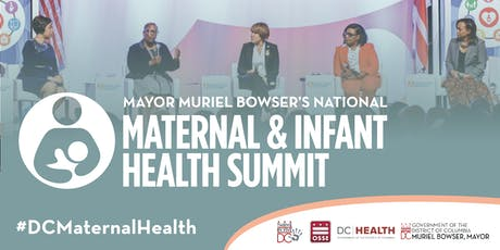 Mayor Muriel Bowser's National Maternal and Infant Health Summit tickets
