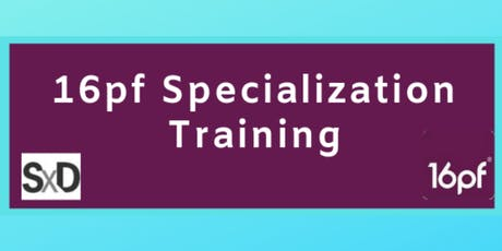 16pf Specialization Training tickets