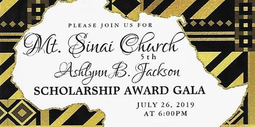 5th ANNUAL ABJ SCHOLARSHIP AWARD FUNDRAISER GALA HOSTED BY MT. SINAI CHURCH