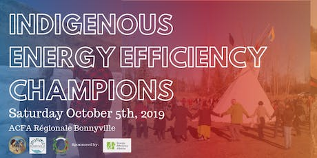 Indigenous Energy Efficiency Champions: Bonnyville tickets