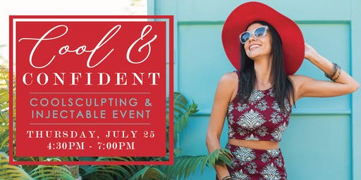 Cool & Confident • Coolsculpting + Injectable Event in Tuscaloosa