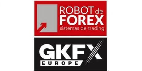 Trading con Tecnologías del siglo XXI - CURSO GRATUITO Robot de Forex con GKFX - 17 de Julio 2019 entradas