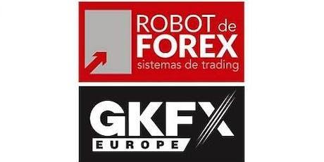 Trading con Tecnologías del siglo XXI - CURSO GRATUITO Robot de Forex con GKFX - 24 de Julio 2019 entradas
