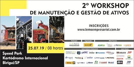 2º WORKSHOP DE MANUTENÇÃO E GESTÃO DE ATIVOS ingressos