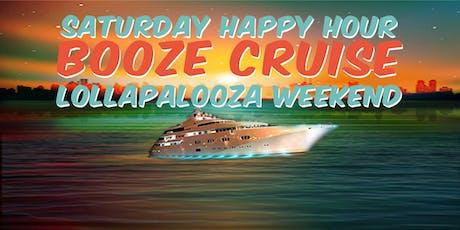Saturday Happy Hour Booze Cruise (Lollapalooza Wknd) tickets