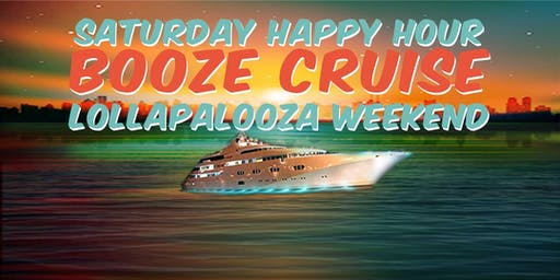 Yacht Party Chicago's Saturday Happy Hour Booze Cruise (Lollapalooza Wknd)