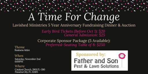 *SOLD OUT* A Time For Change- Lavished Ministries 5 Year Anniversary Dinner
