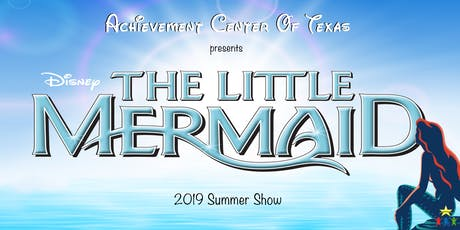 2019 Summer Show: The Little Mermaid tickets