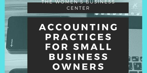 Accounting Practices for Small Business Owners Free Workshop Training