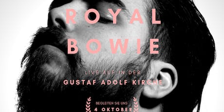 Royal Bowie live in Berlin! Tickets