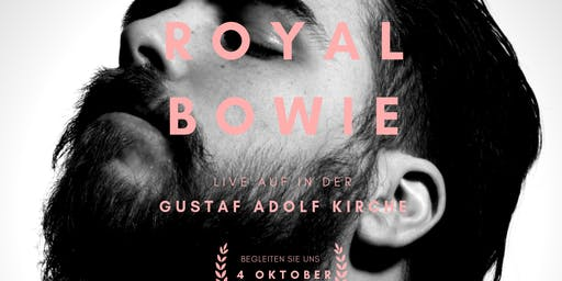 Royal Bowie live in Berlin!