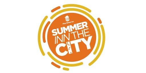 Pine Street's Summer Inn the City 2019