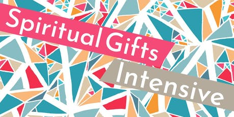 Spiritual Gifts Intensive tickets