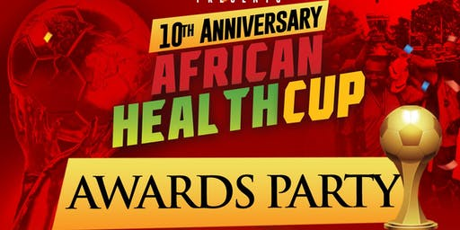 African Health Cup Awards Celebration!