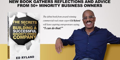 Book signing and celebration- The Secrets to Building a Successful Minority-Owned Company tickets