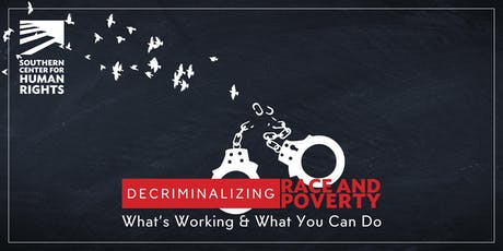 SCHR Presents: 2019 Decriminalizing Race & Poverty Symposium tickets