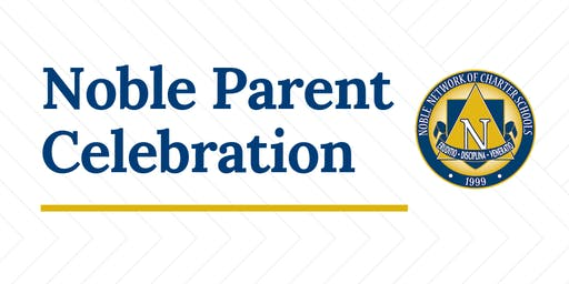 Noble Parent Celebration (South Side)