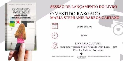 """SESSÃO LANÇAMENTO LIVRO """" O VESTIDO RASGADO""""  DE   MARIA STEPHANIE CARTAXO"""