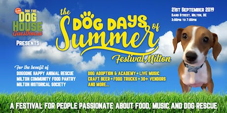 The Dog Days Of Summer Festival Milton tickets