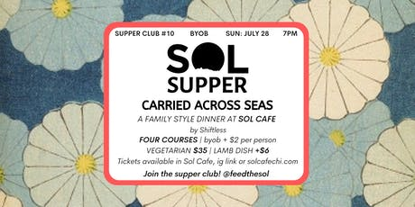Sol Supper 10: Carried Across Seas tickets