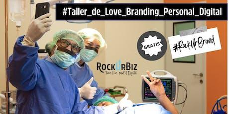 RockUrBrand SATÉLITE: Taller Gratuito de Love Branding Personal Digital tickets