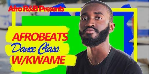Afro R&B Presents: AFROBEATS w/ Kwame 7/19