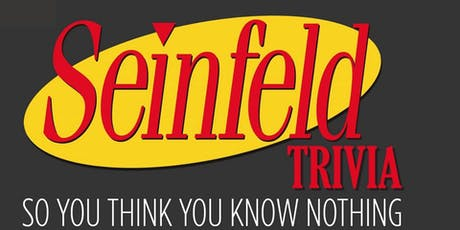 Seinfeld Trivia Night - Queensway tickets