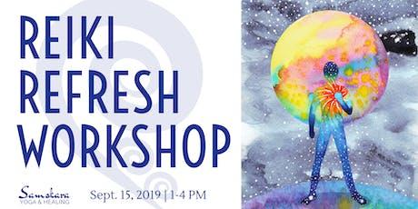 Reiki Refresh Workshop for Reiki I Practitioners tickets