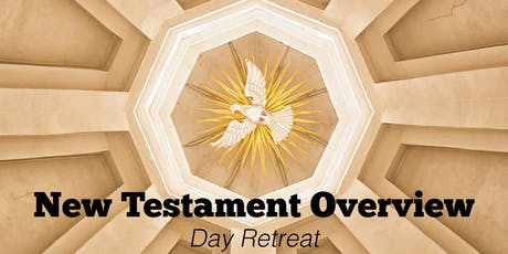 New Testament Overview Day Retreat tickets
