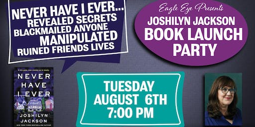 Book Launch Party for Joshilyn Jackson's Never Have I Ever