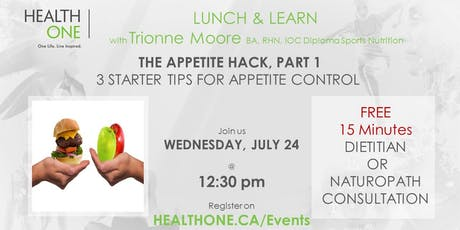 The Appetite Hack  - PART 1 : 3 STARTER TIPS FOR APPETITE CONTROL tickets