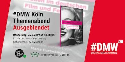 """#DMWk Themenabend """"Ausgeblendet"""" – Frauen im deutschen Film & Fernsehen"""