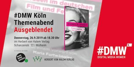"""#DMWk Themenabend """"Ausgeblendet"""" – Frauen im deutschen Film & Fernsehen Tickets"""