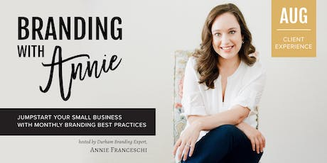 Branding with Annie: Branded Client Experience Workshop tickets