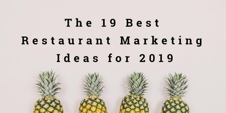 MRM Engage: The 19 Best Restaurant Marketing Ideas for 2019 tickets