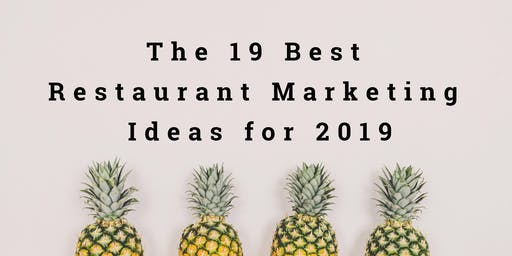 MRM Engage: The 19 Best Restaurant Marketing Ideas for 2019