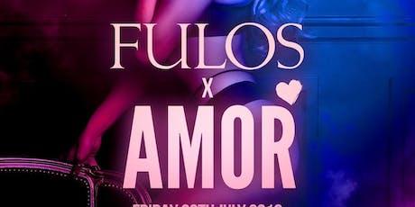 Fulos X Amor tickets