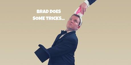 Brad Does Some Tricks tickets