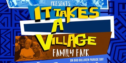 "90th Annual Bud Billiken Parade Presents ""It Takes A Village"" Family Fair"